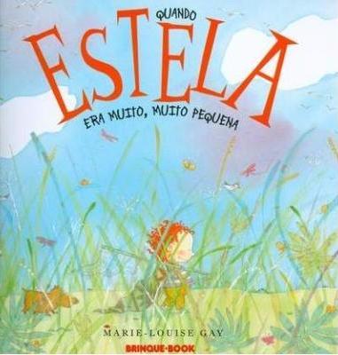 Livro infantil :Quando Estela era muito,muito pequena